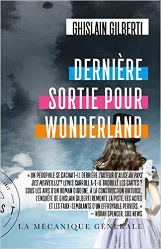 Dernière sortie pour Wonderland