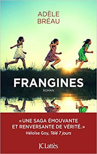 Frangines, Adèle Bréau – JC Lattès, sortie 10 juin 2020.
