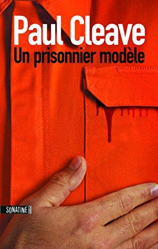 Un prisonnier modèle