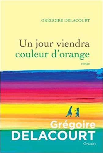 Un jour viendra couleur orange